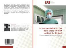 Bookcover of La responsabilité du fait de la chose en droit médical du Sénégal