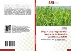 Couverture de Impact De L'adoption Des Nerica Sur La Diversité Varietale Au BENIN
