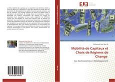 Bookcover of Mobilité de Capitaux et Choix de Régimes de Change