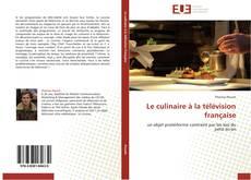 Couverture de Le culinaire à la télévision française