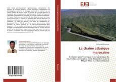 Bookcover of La chaîne atlasique marocaine