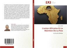 Couverture de L'union Africaine Et Le Maintien De La Paix