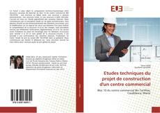 Capa do livro de Etudes techniques du projet de construction d'un centre commercial