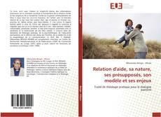 Borítókép a  Relation d'aide, sa nature, ses présupposés, son modèle et ses enjeux - hoz
