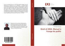 Couverture de Droit et SIDA. Manuel à l'usage du public