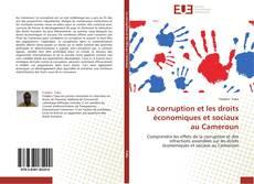 Capa do livro de La corruption et les droits économiques et sociaux au Cameroun