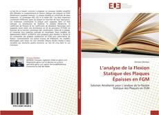 Bookcover of L'analyse de la Flexion  Statique des Plaques  Épaisses en FGM