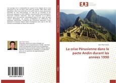 Buchcover von La crise Péruvienne dans le pacte Andin durant les années 1990
