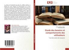 Bookcover of Etude des besoins et comportements des utilisateurs
