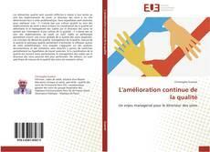 Bookcover of L'amélioration continue de la qualité