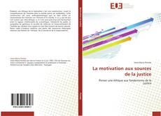 Capa do livro de La motivation aux sources de la justice