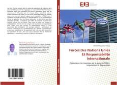 Forces Des Nations Unies Et Responsabilité Internationale的封面