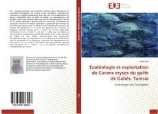 Portada del libro de Ecobiologie et exploitation de Caranx crysos du golfe de Gabès, Tunisie