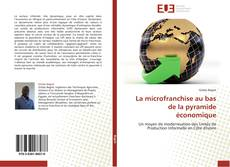 Bookcover of La microfranchise au bas de la pyramide économique