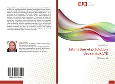 Bookcover of Estimation et prédiction des canaux LTE