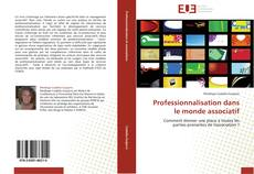 Bookcover of Professionnalisation dans le monde associatif