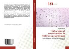 Bookcover of Elaboration et caractérisation de matériaux polymériques