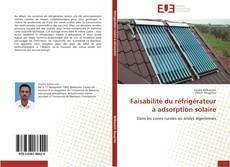 Bookcover of Faisabilité du réfrigérateur à adsorption solaire