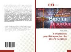 Bookcover of Comorbidités psychiatriques dans les prisons françaises