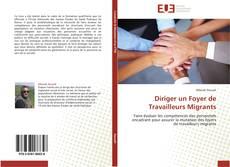 Portada del libro de Diriger un Foyer de Travailleurs Migrants