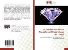 Borítókép a  La fiscalité minière en République Démocratique du Congo - hoz