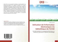 Buchcover von Utilisation de l'information électronique à la bibliothèque de l'UCAD