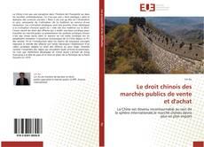 Bookcover of Le droit chinois des marchés publics de vente et d'achat