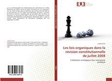 Bookcover of Les lois organiques dans la révision constitutionnelle de juillet 2008