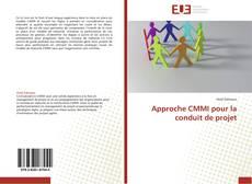 Bookcover of Approche CMMI pour la conduit de projet