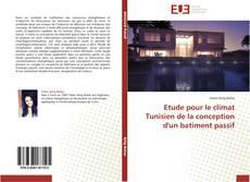 Etude pour le climat Tunisien de la conception d'un batiment passif的封面