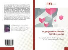 Couverture de Le projet collectif de la Mini-Entreprise