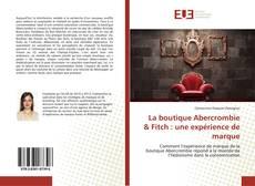 Capa do livro de La boutique Abercrombie & Fitch : une expérience de marque