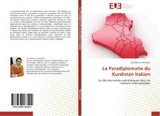Bookcover of La Paradiplomatie du Kurdistan Irakien