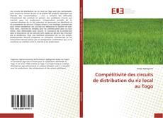 Compétitivité des circuits de distribution du riz local au Togo的封面