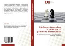 Couverture de Intelligence économique et protection du patrimoine informationnel