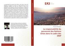 La responsabilité du personnel des Nations Unies dans le cadre des OMP kitap kapağı