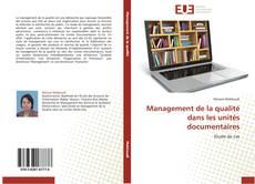 Buchcover von Management de la qualité dans les unités documentaires
