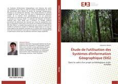 Portada del libro de Étude de l'utilisation des Systèmes d'Information Géographique (SIG)