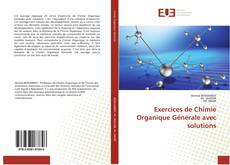 Bookcover of Exercicesde Chimie Organique Générale avec solutions