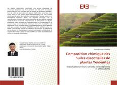 Buchcover von Composition chimique des huiles essentielles de plantes Yéménites