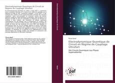 Electrodynamique Quantique de Circuit en Régime de Couplage Ultrafort kitap kapağı