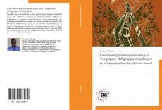 L'écriture polémique dans Les Tragiques d'Agrippa d'Aubigné kitap kapağı