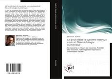 Buchcover von Le bruit dans le système nerveux central. Neurobiologie numérique