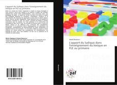 Bookcover of L'apport du ludique dans l'enseignement du lexique en FLE au primaire