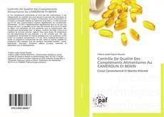 Copertina di Contrôle De Qualité Des Compléments Alimentaires Au CAMEROUN Et BENIN