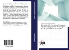 Couverture de Sécurité et Détection d'Intrusion à base des Systèmes Multiagent