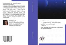 Capa do livro de La contribution des ONG à la justice internationale   Tome 1