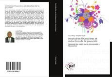 Buchcover von Institution financières et réduction de la pauvreté