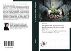 Bookcover of Les protéines extracelluaires produites par Streptomyces scabiei