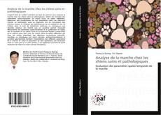 Bookcover of Analyse de la marche chez les chiens sains et pathologiques